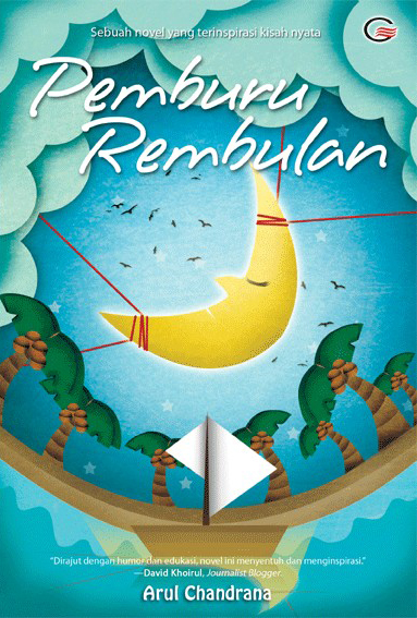 Pemburu Rembulan by Arul Chandrana